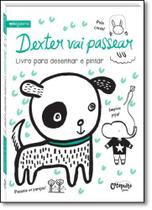 Dexter Vai Passear - Livro Para Desenhar e Pintar - Catapulta