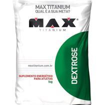 Dextrose Refil 1kg - Max Titanium -
