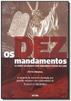 Dez mandamentos, os: o livro sagrado que originou - Escala editora - lafonte