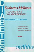 Diabetes mellitus na cr.e no adolescente - Sarvier -