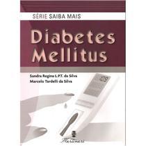 Diabetes Mellitus - Serie saiba mais - Martinari