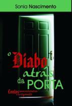 Diabo atras da porta, o - Scortecci Editora -