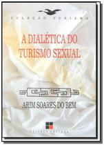 Dialetica do turismo sexual, a - Papirus -