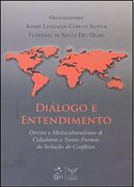 Diálogo e Entendimento - Forense -