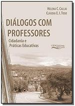 Dialogos com professores: cidadania e praticas edu - Unijui -