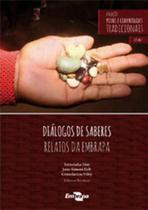 Dialogos de saberes - coleçao povos e comunidades - vol. 2 - Embrapa -