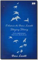 Diário de Demi Lovato, o - Staying Strong - Best seller