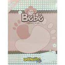 Diário do Bebe com Smilinguido e Sua Turma Feminino - Vida E Luz