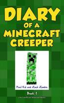 Diary of a Minecraft Creeper Book 1 - Star ventures inc. dba pixel kid publishing