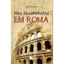 Dias assombrados em Roma - Scortecci Editora -
