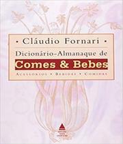 Dicionario Almanaque De Comes E Bebes - Lexikon -