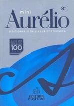 Dicionário Aurélio 8º Edição - Editora Positivo -