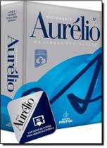 Dicionário Aurélio da Língua Portuguesa - Com Chave de Acesso Para Versão Eletrônica - Positivo - dicionarios