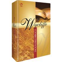 Dicionário Bíblico Wycliffe - Cpad -