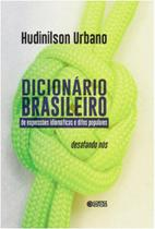 Dicionario brasileiro - expressoes idiomaticas e ditos populares - Cortez -