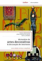 Dicionario de artes decorativas e decoracao de interiores - Lexikon -