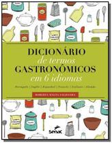 Dicionario de termos gastronomicos em 6 idiomas - - Senac