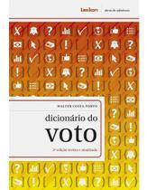 Dicionário Do Voto - 3ª Edição Revista E Atualizada - Lexikon
