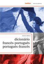 Dicionário Francês-Português Português-Francês - Lexikon editora digital