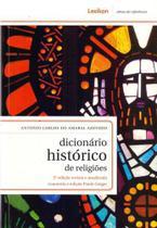 Dicionário Histórico De Religiões - 2ª Edição Revista E Atua - Lexikon
