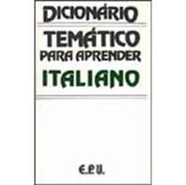 Dicionario Tematico Para Aprender Italiano - Epu