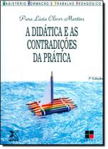 Didática e As Contradições na Prática, A - Papirus