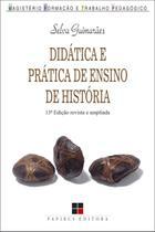 Didática e Prática de Ensino de História - 13ª Ed. 2013 - Papirus