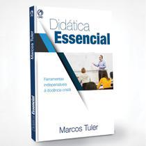 Didática Essencial - Marco Tuler - Cpad