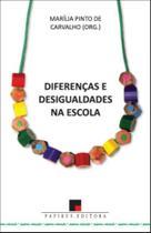 Diferenças e Desigualdades na Escola - Papirus