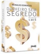 Dinheiro Sem Segredo - Vol 1 ao 6 - Dsop