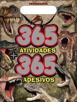 Dinossauros Prancheta 365 Atividades + 365 Adesivos 01 - Online Editora