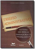 Direito administrativo: na visao das bancas examin - Vestcon -