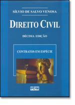 DIREITO CIVIL - CONTRATOS EM ESPECIE - VOL. 3 - 10ª ED - Atlas exatas, humanas, soc (grupo gen) -