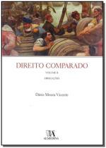 Direito Comparado - Vol. II - Obrigações - Almedina -