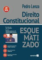 Direito Constitucional Esquematizado - 22ª Ed. 2018 - Saraiva -