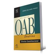 Direito Constitucional - Série Oab Questões - Campus -