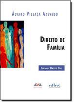 Direito de Família: Curso de Direito Civil - Atlas