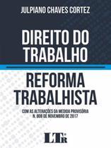 Direito do trabalho - reforma trabalhista - Ltr -
