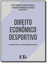Direito economico desportivo - 01ed/19 - Ltr