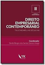 Direito Empresarial Contemporà neo: Tullio Ascarelli no Sà culo Xxi - Vol.2 - Coleà à o Temas de Dir - YK EDITORA EIRELE