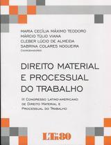 Direito Material e Processual do Trabalho - Ltr