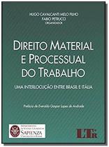 Direito material e processual do trabalho: uma int - Ltr