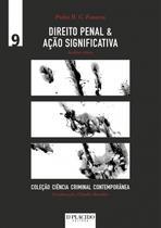Direito Penal e Ação Significativa: Análise Crítica - Editora dplácido