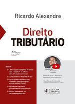 Direito Tributario - Alexandre - Juspodivm - Editora Juridica Da Bahia Ltda