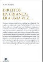 Direitos da criança - era uma vez... - Almedina brasil -