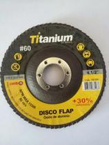 Disco Flap de Óxido de Alumínio de 4.1/2 Pol. Grão 60 Caixa com 20 Peças TITANIUM-05198 -