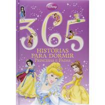 Disney - 365 Histórias Para Dormir - Princesas E Fadas D1343 - Difusão Cultural - Dcl