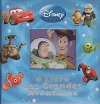 Disney - o Livro das Grandes Aventuras - Abril