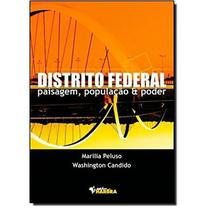 Distrito Federal , Paisagem , População e Poder - Harbra -