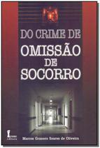 Do Crime de Omissao de Socorro - 01Ed/10 - Icone